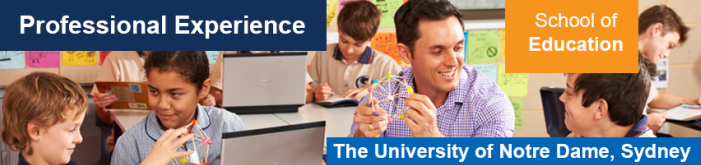 The University of Notre Dame, Australia<br />School of Education, Sydney<br />Professional Experience
